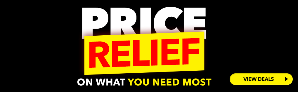 PRICE RELIEF ON WHAT YOU NEED MOST